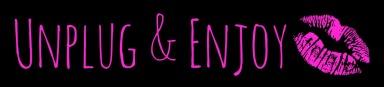 unplug & enjoy