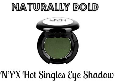 Nyx hot single eye shadow