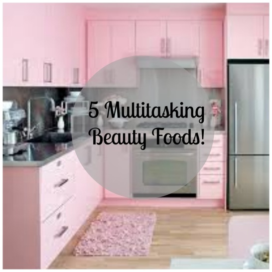 5 Multitasking Beauty Foods