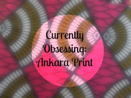Currently Obsessing Ankara