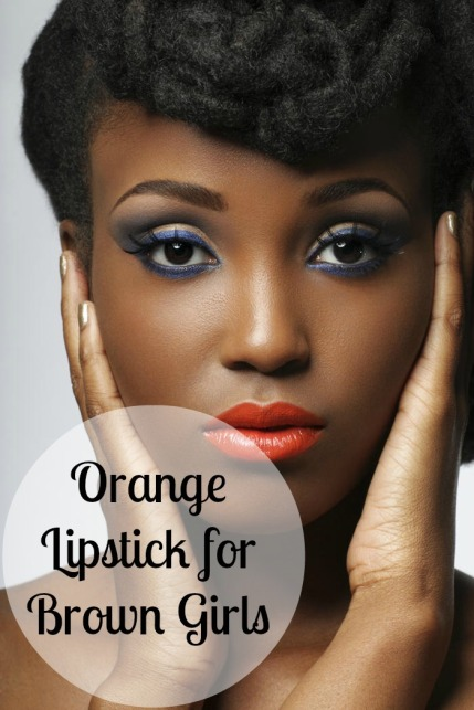 Orange lipstick for brown girls