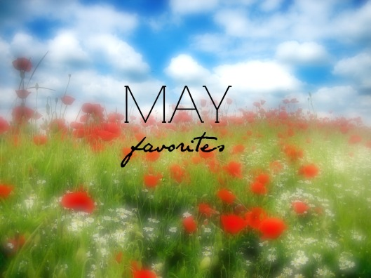 May Favorites Main