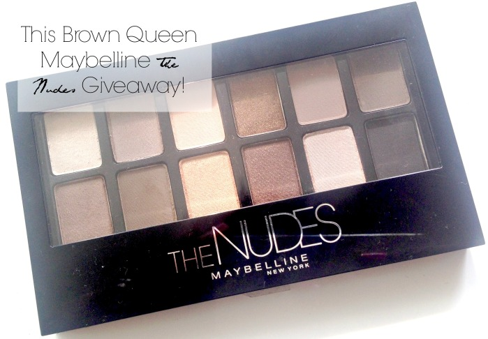 Maybelline The Nudes Giveaway